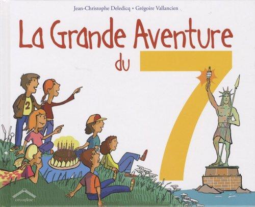 La grande aventure du 7