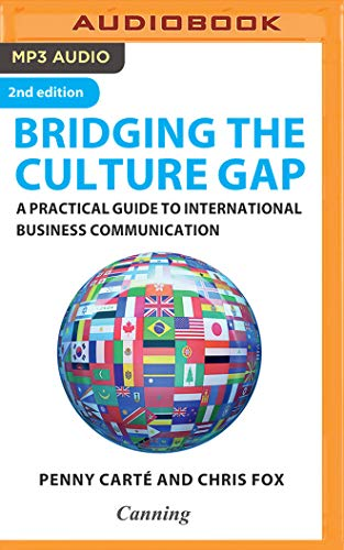 Bridging the Culture Gap: A Practical Guide to International Business Communication