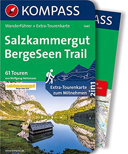 Salzkammergut BergeSeen Trail: Wanderführer mit Extra-Tourenkarte 1:66.000, 61 Touren, GPX-Daten zum Download. (KOMPASS-Wanderführer, Band 5647)