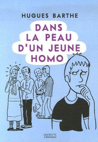 Dans la peau d'un jeune homo