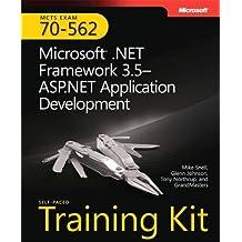 MCTS Self-Paced Training Kit (Exam 70-562): Microsoft® .NET Framework 3.5 ASP.NET Application Development (Pro - Certification)