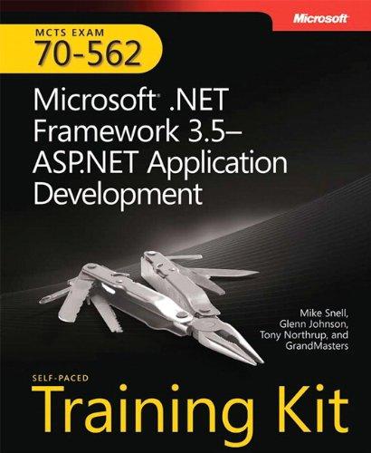 MCTS Self-Paced Training Kit (Exam 70-562): Microsoft .NET Framework 3.5 - ASP.NET Application Development, Book/CD Package
