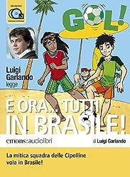E ora... tutti in Brasilie