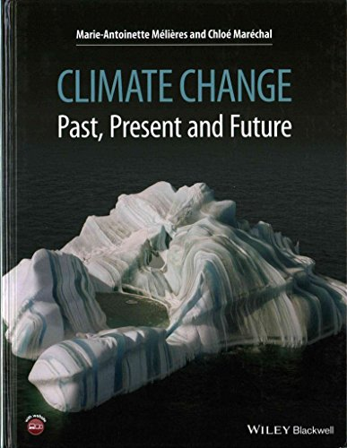 [(Climate Change : Past, Present, and Future)] [By (author) Marie-Antoinette Melieres ] published on (May, 2015)
