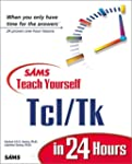 Sams Teach Yourself TCL/TK in 24 Hours