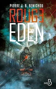Rouge Eden par [BENICHOU, Pierre J.B.]
