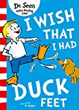 I Wish That I Had Duck Feet (Dr Seuss)