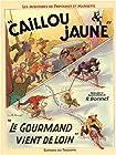 Fripounet et Marisette, tome 14 - Caillou jaune - Le gourmand vient de loin