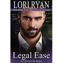 Legal Ease (The Sutton Capital Series Book 1) (English Edition)