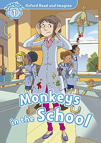Oxford Read and Imagine: Level 1:: Monkeys In School audio CD pack por Paul Shipton
