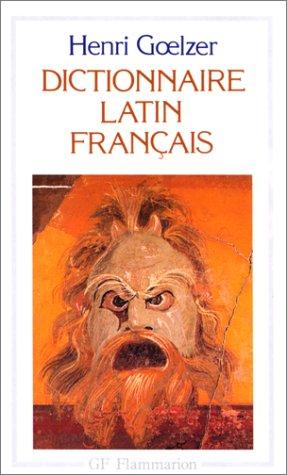 Dictionnaire latin-français par Henri Goelzer