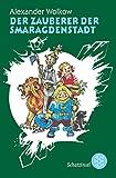 Der Zauberer der Smaragdenstadt (Die Wolkow-Zauberland-Reihe)