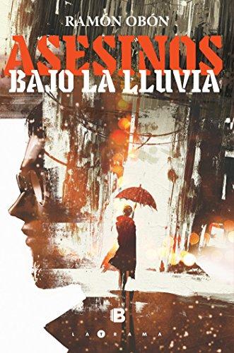 Asesinos bajo la lluvia por Ramón Obón