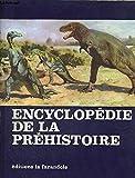 ENCYCLOPEDIE DE LA PREHISTOIRE - LES ANIMAUX ET LES HOMMES PREHISTORIQUES