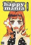 Happy mania, Tome 2 :