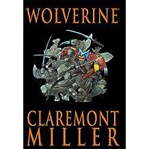 Wolverine by Claremont & Miller (Wolverine (Marvel) (Quality Paper))