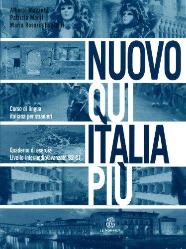 Nuovo Qui Italia pi. Corso di lingua italiana per stranieri. Quaderno per lo studente