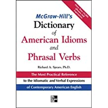 McGraw-Hill's Dictionary of American Idoms and Phrasal Verbs (McGraw-Hill ESL References)