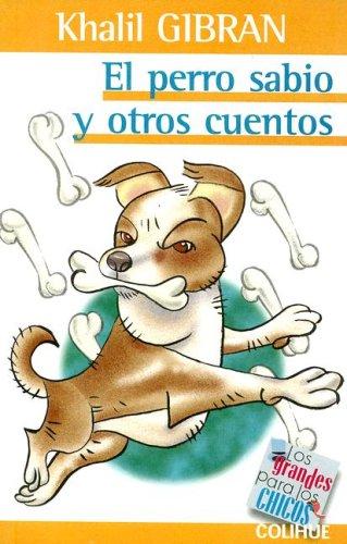 El Perro Sabio y Otros Cuentos (Grandes Para los Chicos)