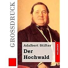 Der Hochwald (Großdruck)