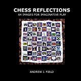 Chess Reflections: 64 Images for Imaginative Play