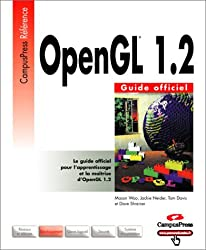 OpenGL 1.2 : Guide officiel (Campus Press)