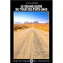 Le Grand Guide du tour des Etats-Unis 1990