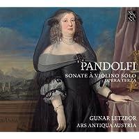 Pandolfi Mealli: Sonate à violino solo (Opera terza)