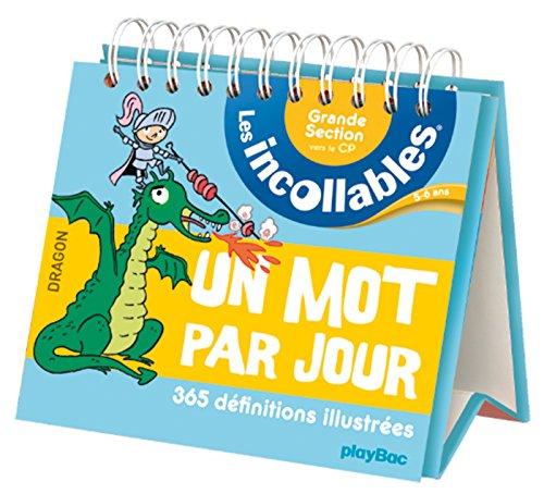 Incollables - Un mot par jour français 5-6 ans grande section