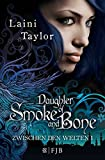 Daughter of Smoke and Bone: Zwischen den Welten 1