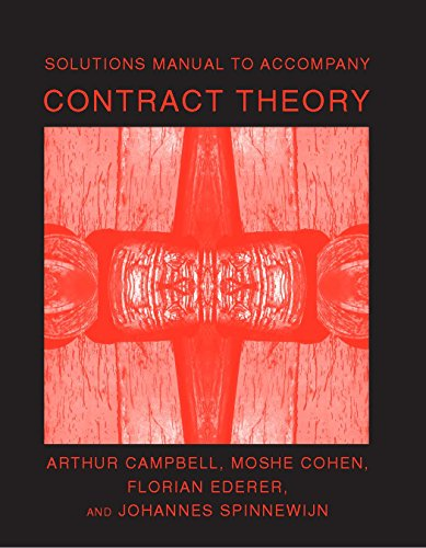 Solutions Manual to Accompany Contract Theory (MIT Press)