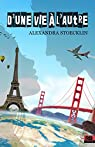 La trilogie des Éclaireurs, tome 1 : D'une vie à l'autre par Stoecklin