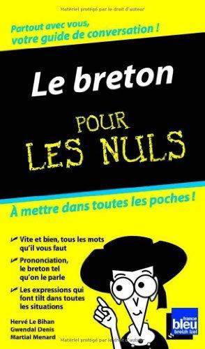 Le Breton Guide de conversation Pour les nuls de Gwendal DENIS (30 avril 2009) Broch