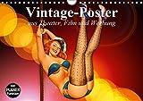 Vintage-Poster aus Theater, Film und Werbung (Wandkalender 2019 DIN A4 quer): Nostalgische Poster aus der guten alten Zeit (Geburtstagskalender, 14 Seiten ) (CALVENDO Kunst)