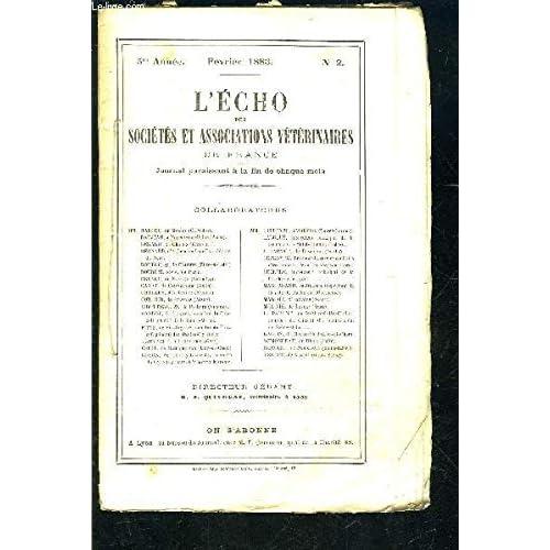 L ECHO DES SOCIETES N° 2- FEV 1883- 5ème année- ET ASSOCIATIONS VETERINAIRES DE FRANCE- Note sur la péripneumonie contagieuse des bêtes à cornes...