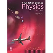 Foundation Science Physics for Class - 9