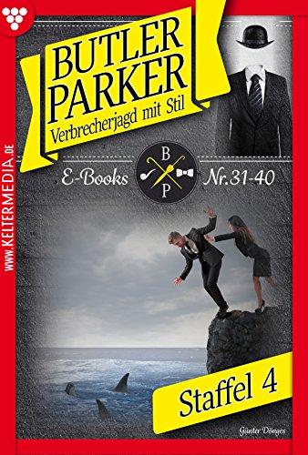 Butler Parker Staffel 4 - Kriminalroman: E-Book 31-40