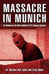 Quest for the Red Prince: The Manhunt for the Killers Behind the 1972 Olympic Massacre by Michael Bar-Zohar (2006-06-27)