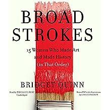 BROAD STROKES                M