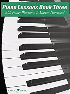 Piano Lessons Book 3 (Waterman & Harewood Piano Series)