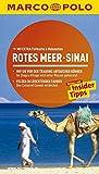 MARCO POLO Reiseführer Rotes Meer, Sinai: Reisen mit Insider-Tipps. Mit EXTRA Faltkarte & Reiseatlas
