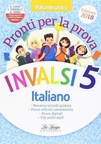 Prove Invalsi. Italiano e matematica. Per la 5 classe elementare