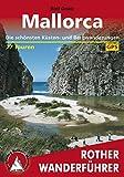 Mallorca: Die schönsten Küsten- und Bergwanderungen – 77 Touren (German Edition)