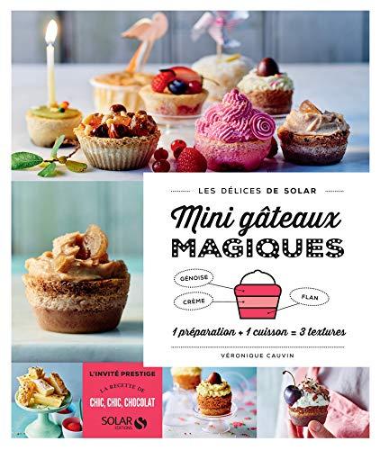 Mini gâteaux magiques - Les délices de Solar par Véronique CAUVIN
