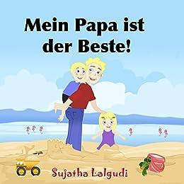 Geburtstagsbuch: Mein Papa ist der Beste: Kinderbücher Geburtstag,Bilderbücher kinder Leseanfänger,Gutenachtgeschichten,Kinderbuch Geburtstag,kostenlos ... Bilderbuch: Gute-Nacht-Geschichten 7)