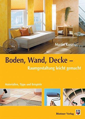 Boden, Wand, Decke - Raumgestaltung leicht - Decken Wand Outlet