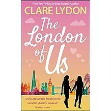 The London Of Us (London Romance Series Book 4)