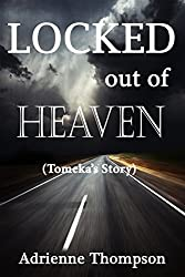 Locked out of Heaven (Tomeka's Story -- A Bluesday Continuation)