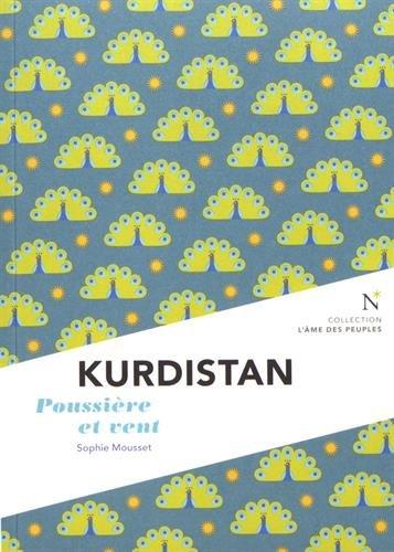 Kurdistan : Le rve  l'preuve du temps
