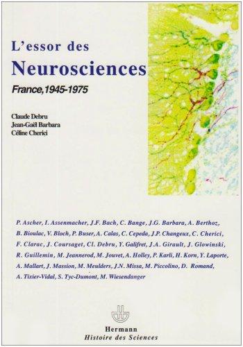 L'essor des neurosciences : France, 1945-1975